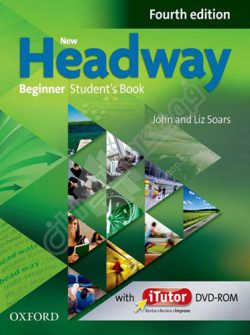 New Headway Beginner - Fourth Edition