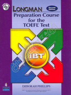 Longman Preparation Course for the TOEFL iBT Second Edition
