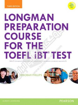 Longman Preparation Course for the TOEFL iBT Third Edition