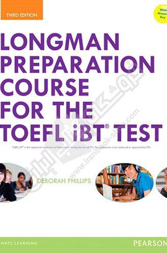 Longman Preparation Course for the TOEFL iBT Third Edition