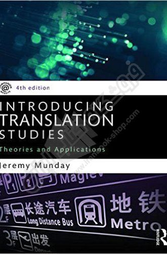 کتاب Introducing Translation Studies : Theories and Applications
