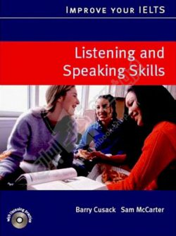 Improve Your IELTS Skills Listening and Speaking