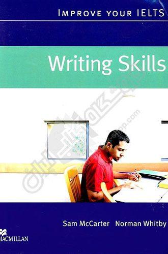 Improve Your IELTS Skills Writing