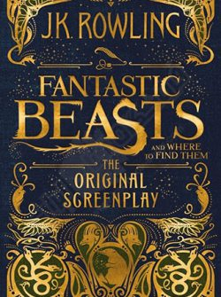 کتاب Fantastic Beasts and Where to Find Them