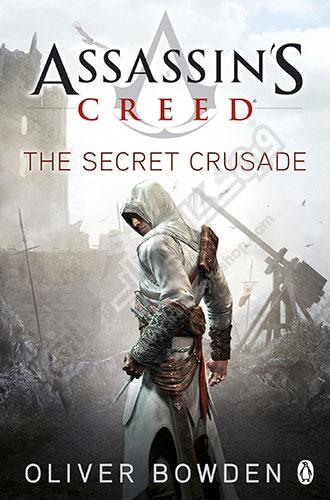 کتابThe Secret Crusade : Assassins Creed