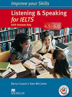 Improve Your Skills : Listening And Speaking 4.5-6
