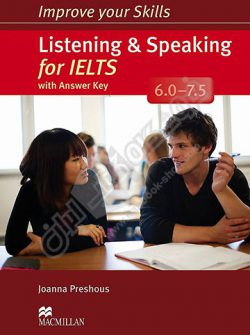 Improve Your Skills : Listening And Speaking 6-7.5